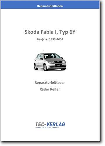 Skoda Fabia I, 6Y (99-07) Räder Reifen Reparaturanleitung (gedrucktes Buch)