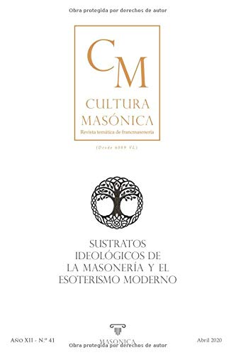 Sustratos ideológicos de la masonería y el esoterismo moderno (CULTURA MASÓNICA)
