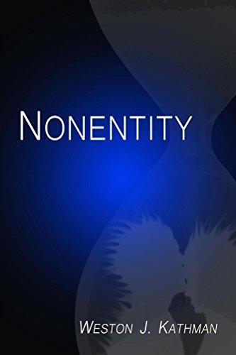 Book: Nonentity by Weston Kathman