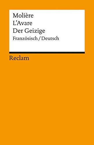 L'Avare /Der Geizige: Franz. /Dt: Komödie in fünf Aufzügen (Reclams Universal-Bibliothek)