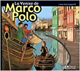 La Venise de Marco Polo (Educative Look at Art Book)