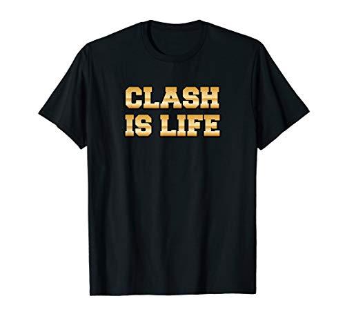 Clash IS LIFE Shirts Geschenk für Herren Jungen