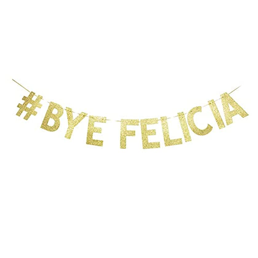 Bye Felicia Banner, Graduation/Farewell/Moving/Job Change Party Decorations Shiny Gold Gliter Paper Sign Garland Photoprops