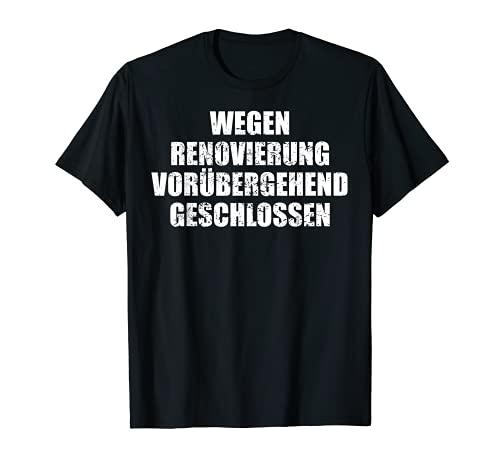 Renovacin con texto en alemn 'Vorbergig Cerrado' Camiseta