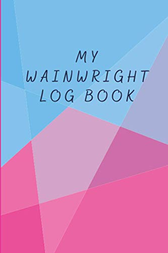 My Wainwright Log Book: A Tracker and Journal to Record your Journey to Complete the 214 Wainwright Fells Challenge in the Lake District; Great as a Gift for Hiking Enthusiasts