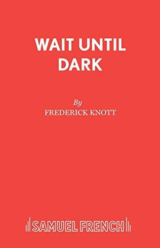 Wait Until Dark (Acting Edition S.)