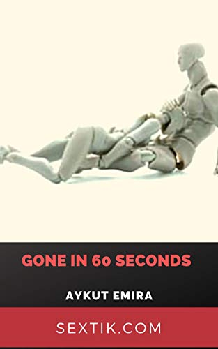 Gone in 60 seconds (English Edition)