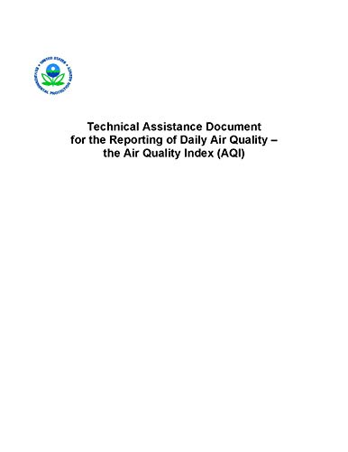Technical Assistance Document for the Reporting of Daily Air Quality: The Air Quality Index (AQI) (English Edition)