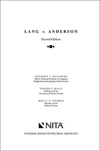 Lang v. Anderson: Case File (NITA)