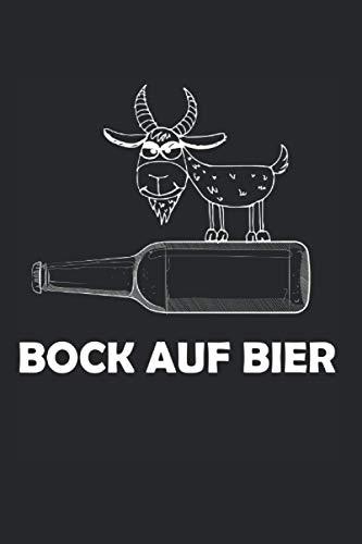 Notizbuch: Bock auf Bier Ziegenbock Biertrinker Spruch Notizbuch DIN A5 120 Seiten für Notizen Zeichnungen Formeln | Organizer Schreibheft Planer Tagebuch