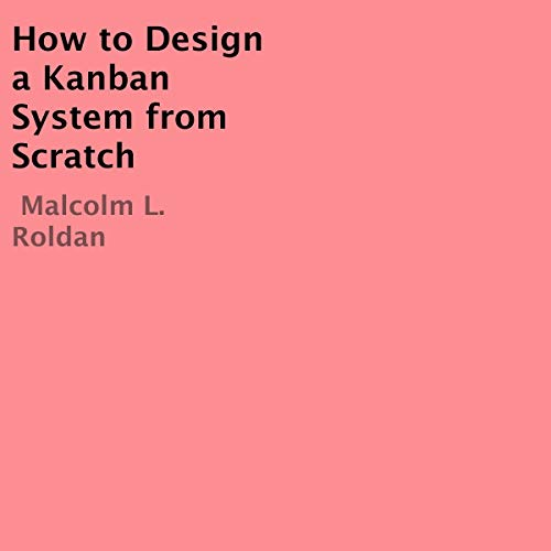 Page de couverture de How to Design a Kanban System from Scratch