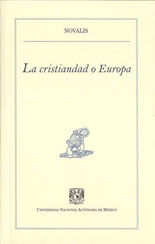 La cristiandad o Europa (Pequeños Grandes Ensayos)