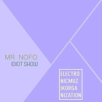 Idiot Show