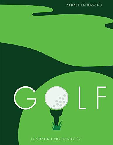 Photo de golf-le-grand-livre-hachette