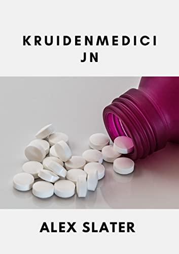Kruidenmedicijn (Dutch Edition)