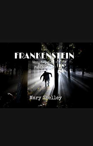 Frankenstein - Mary Shelley: Annotated (English Edition)
