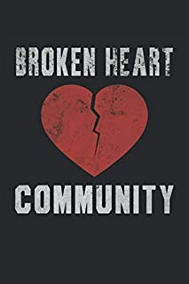 Broken Heart Community: Notebook - notebook - notepad - diary - planner - grid - dotted notebook - 6 x 9 inches (15.24 x 22.86 cm) - 120 pages