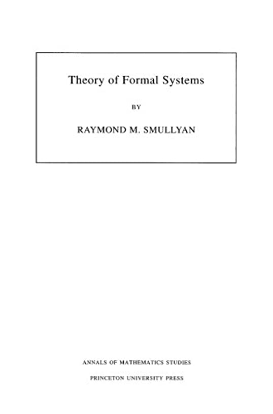 灌漑プロフィールソロTheory of Formal Systems (Annals of Mathematics Studies)