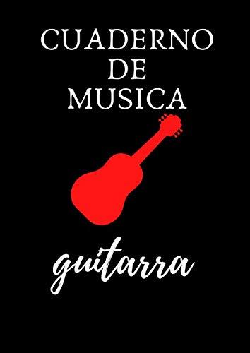 cuaderno de musica guitarra: Libro de música, Libro de partituras - Papel escrito a mano - para guitarra - 120 páginas para estudiantes profesionales, ... o escribir canciones