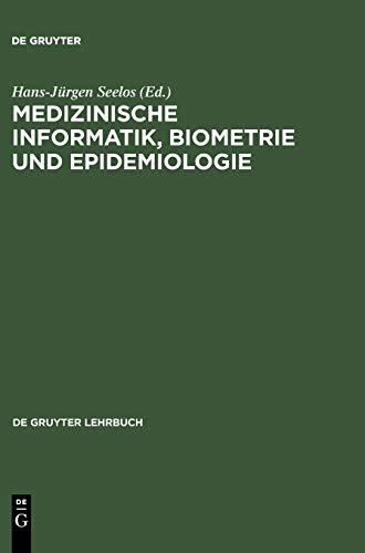 Medizinische Informatik, Biometrie und Epidemiologie (de Gruyter Lehrbuch)