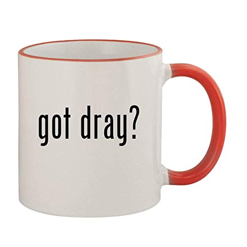 got dray? - 11oz Ceramic Colored Rim & Handle Coffee Mug, Red