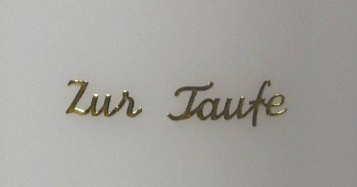 Sticker-Schriftzug goldfarbig: Zur Taufe - 9651 - zum Beschriften von Kerzen