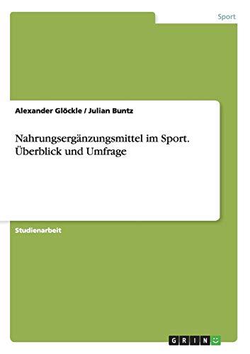Nahrungsergänzungsmittel im Sport. Überblick und Umfrage