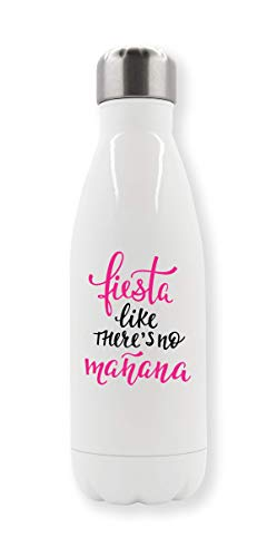 Let's Fiesta Like There's No Manana Cool Party Thermo-Wasserflasche