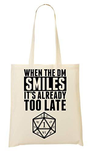 When The DM Smiles It's Already Too Late Tragetasche Einkaufstasche