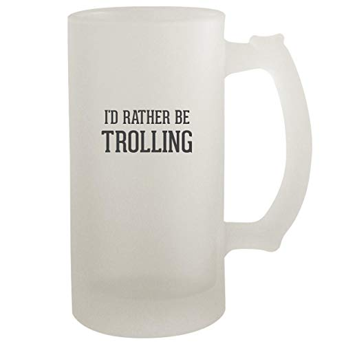 I'd Rather Be TROLLING - Frosted Glass 16oz Beer Stein