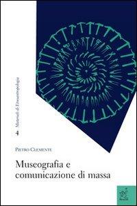 Museografia e comunicazione di massa
