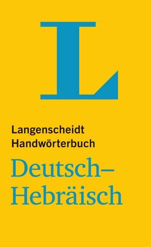 Langenscheidt Handwörterbuch Deutsch-Hebräisch - für Schule, Studium und Beruf (Langenscheidt Handwörterbücher)