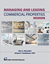 Managing and Leasing Commercial Properties, 2nd Edition