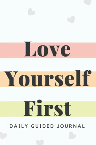 Love Yourself First Daily Guided Jo…