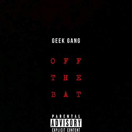 GEEK GANG
