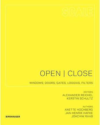 Open I Close: Windows, Doors, Gates, Loggias, Filters