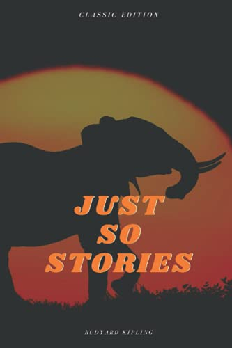 Just So Stories: With original Illustrations