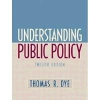 理解公共政策(第十二版)(公共管理英文版教材系列)