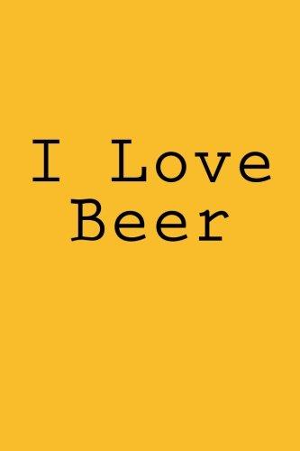 I Love Beer: Notebook