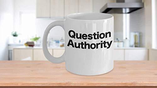 11 oz Koffie Mok, Thee Beker, Vraag Autoriteit Koffiemok Cadeau voor Kritische Denker Anarchist
