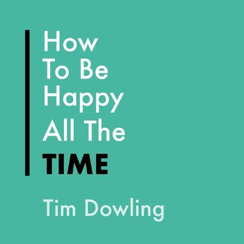 How to Be Happy All the Time cover art