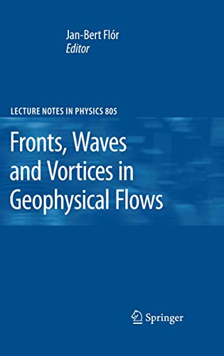 Fronts, Waves and Vortices in Geophysical Flows (Lecture Notes in Physics)の詳細を見る