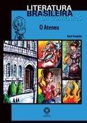 Literatura Brasileira em Quadrinhos. O Ateneu