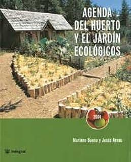 Agenda del huerto familiar y jardin ecol: 106 CULTIVOS: Amazon.es: Bueno Bosch, Maríano: Libros