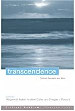 [ Transcendence: Critical Realism and God[ TRANSCENDENCE: CRITICAL REALISM AND GOD ] By Archer, Margaret Scotford ( Author )Jun-15-2004 Paperback