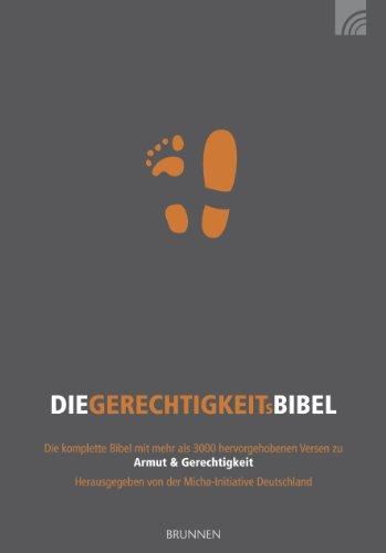 Hoffnung für alle. Die Gerechtigkeitsbibel.: Die komplette Bibel mit 3150 hervorgehobenen Bibelstellen, die Gottes Liebe für die Armen und seine