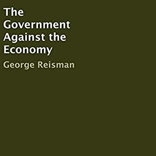The Government Against the Economy audiobook cover art