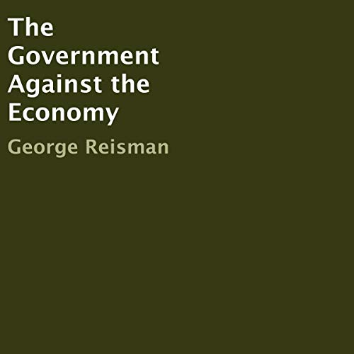 Couverture de The Government Against the Economy