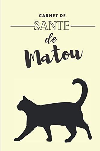 Carnet de Santé pour chat: Consignez tous les faits marquants de la santé de votre compagnon - Historique des visites chez le vétérinaire, suivi des ... - 112 pages - Format 15,2 x 22,9 cm