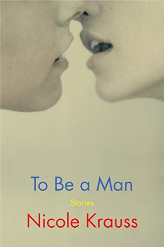 Image of To Be a Man: Stories